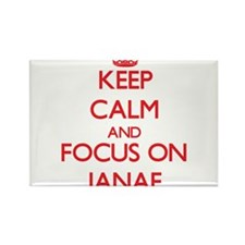 Keep Calm and focus on Janae Magnets