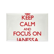 Keep Calm and focus on Janessa Magnets