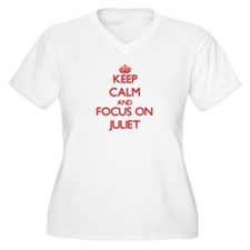 Keep Calm and focus on Juliet Plus Size T-Shirt