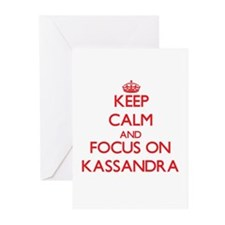 Keep Calm and focus on Kassandra Greeting Cards
