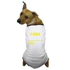 Cool Cara Dog T-Shirt