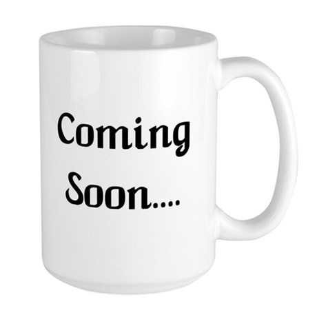 Coming Soon Large Mug