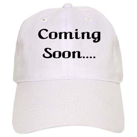 Coming Soon Cap