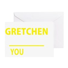 Funny Gretchen Greeting Card