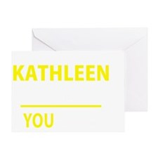 Unique Kathleen Greeting Card