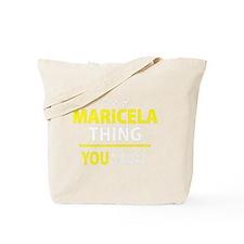 Cute Maricela Tote Bag