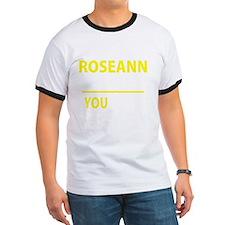 Roseanne T