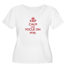 Keep Calm and focus on Mya Plus Size T-Shirt