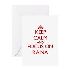 Keep Calm and focus on Raina Greeting Cards