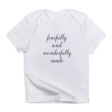 Fearfully and Wonderfully Made Script Infant T-Shi