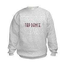 Tap Dance Sweatshirt