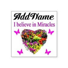 """BELIEVE MIRACLES Square Sticker 3"""" x 3"""""""