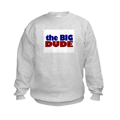 The Big Dude Kids Sweatshirt
