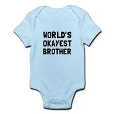 Worlds Okayest Brother Body Suit