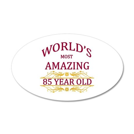 85th. Birthday 35x21 Oval Wall Decal