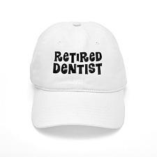 Retired dentist Baseball Baseball Cap