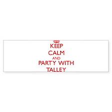 Talley Bumper Bumper Sticker