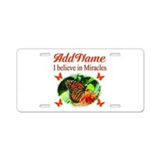 BELIEVE MIRACLES Aluminum License Plate