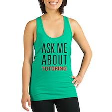 Tutoring - Ask Me - Racerback Tank Top