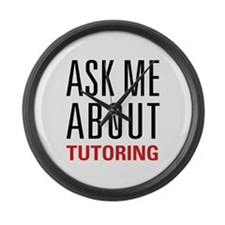 Tutoring - Ask Me - Large Wall Clock