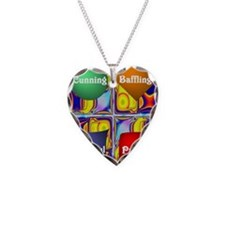 Cunning Baffling and Patiet Necklace Heart Charm