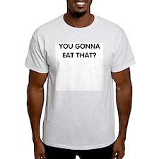 EAT THAT T-Shirt