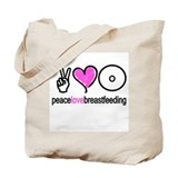 Peace, Love &amp; Breastfeeding ( Tote Bag