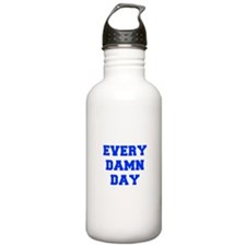 EVERY-DAMN-DAY-FRESH-BLUE Water Bottle