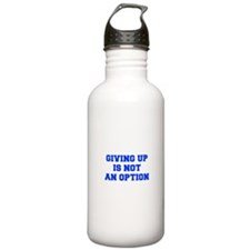 GIVING-UP-IS-NOT-AN-OPTION-FRESH-BLUE Water Bottle