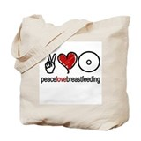Peace, Love &amp; Breastfeeding  Tote Bag
