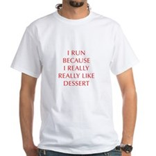 I-RUN-BECAUSE-I-REALLY-LIKE-DESSERT-OPT-RED T-Shir