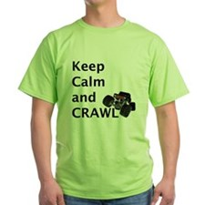 Keep calm and crawl for light t T-Shirt