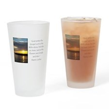 Martin Luther Nature quote Drinking Glass