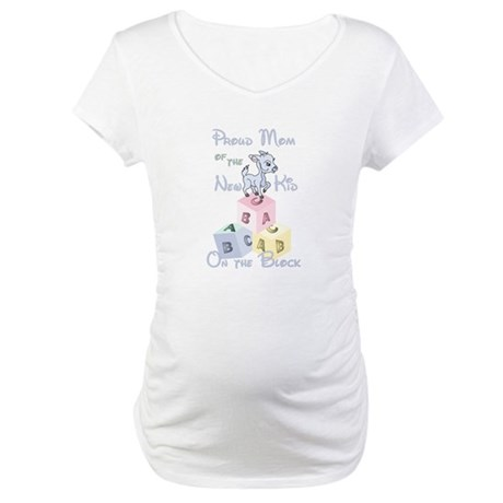 BoyProud Mom of New Kid on the Maternity T-Shirt
