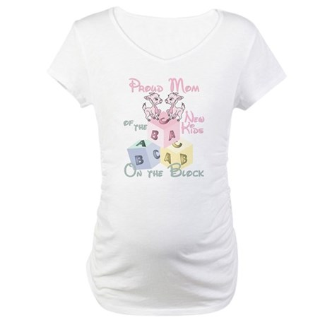Proud Mom of New Kids girl twins Maternity T-Shirt