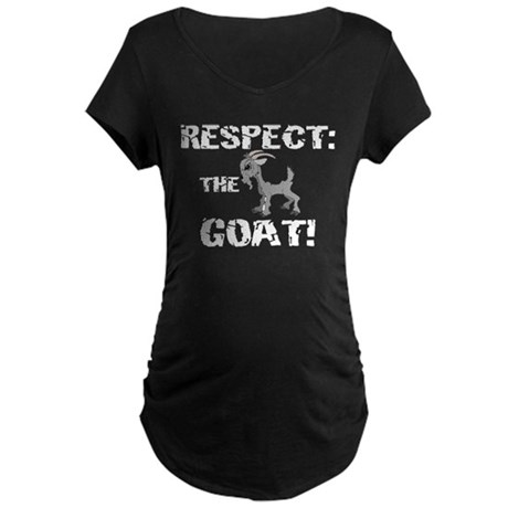 RESPECT the GOAT for Men Maternity Dark T-Shirt