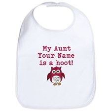 My Aunt Is A Hoot (Custom) Bib