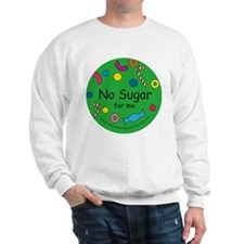 No Sugar for me-allergy alert Sweatshirt