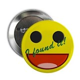 "I FOUND IT! 2.25"" Button (100 pack)"
