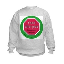 food allergies don't feed Sweatshirt