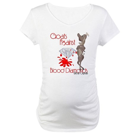 Goats Against Blood Diamonds Maternity T-Shirt