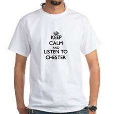 Keep Calm and Listen to Chester T-Shirt