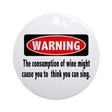 Wine Warning Ornament (Round)