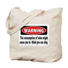 Wine Warning Tote Bag