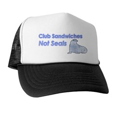 Club Sandwiches Not Seals Trucker Hat