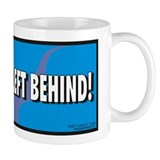 No Child Left Behind! Mug