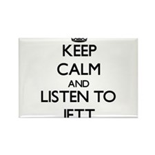 Keep Calm and Listen to Jett Magnets