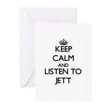 Keep Calm and Listen to Jett Greeting Cards