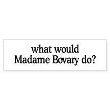 Madame Bovary Bumper Bumper Sticker