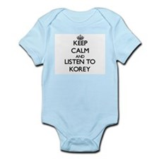 Keep Calm and Listen to Korey Body Suit